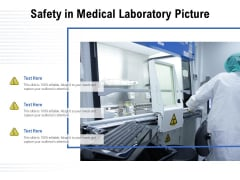Safety In Medical Laboratory Picture Ppt PowerPoint Presentation Ideas Model PDF
