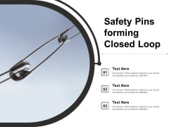Safety Pins Forming Closed Loop Ppt Powerpoint Presentation Inspiration Template