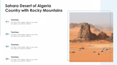 Sahara Desert Of Algeria Country With Rocky Mountains Ppt PowerPoint Presentation File Graphics PDF
