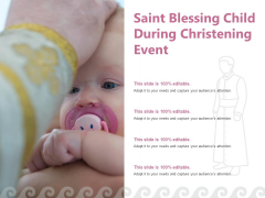 Saint Blessing Child During Christening Event Ppt PowerPoint Presentation Show Files