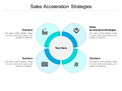 Sales Acceleration Strategies Ppt PowerPoint Presentation Summary Backgrounds Cpb Pdf