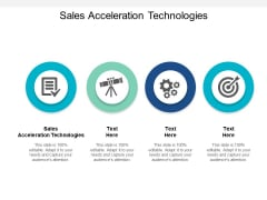 Sales Acceleration Technologies Ppt PowerPoint Presentation Slides Format