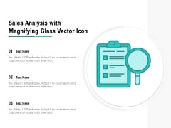 Sales Analysis With Magnifying Glass Vector Icon Ppt PowerPoint Presentation File Inspiration PDF