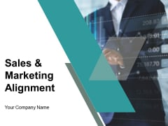 Sales And Marketing Alignment Ppt PowerPoint Presentation Complete Deck With Slides
