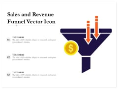 Sales And Revenue Funnel Vector Icon Ppt PowerPoint Presentation Inspiration Outline PDF