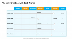 Sales Assistance Boost Overall Efficiency Weekly Timeline With Task Name Diagrams PDF