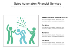 Sales Automation Financial Services Ppt PowerPoint Presentationmodel Brochure Cpb