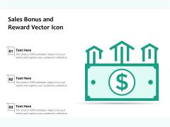 Sales Bonus And Reward Vector Icon Ppt PowerPoint Presentation Styles Designs PDF