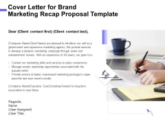 Sales Campaign Recap Cover Letter For Brand Marketing Recap Proposal Template Demonstration PDF