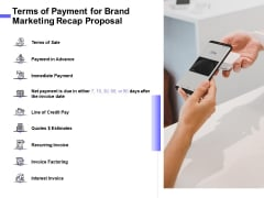 Sales Campaign Recap Terms Of Payment For Brand Marketing Recap Proposal Download PDF