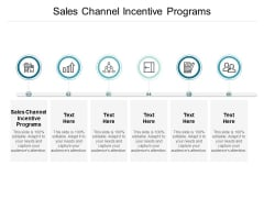 Sales Channel Incentive Programs Ppt PowerPoint Presentation Professional Templates Cpb