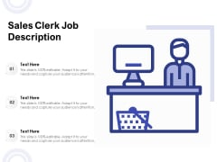 Sales Clerk Job Description Ppt PowerPoint Presentation Icon Portfolio PDF