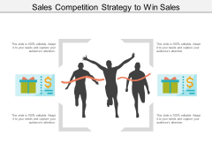 Sales Competition Strategy To Win Sales Ppt PowerPoint Presentation Gallery Designs Download