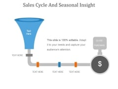 Sales Cycle And Seasonal Insight Template 2 Ppt PowerPoint Presentation Designs