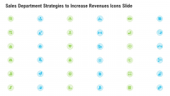 Sales Department Strategies To Increase Revenues Icons Slide Ppt Professional Portfolio PDF