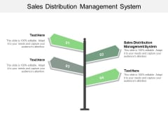 Sales Distribution Management System Ppt PowerPoint Presentation Icon Outfit Cpb