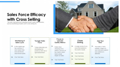 Sales Force Efficacy With Cross Selling Ppt PowerPoint Presentation Icon Deck PDF