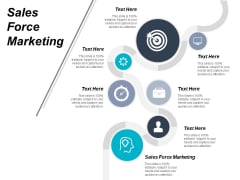 Sales Force Marketing Ppt PowerPoint Presentation File Icons Cpb