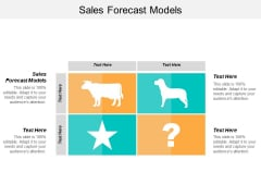 Sales Forecast Models Ppt PowerPoint Presentation Layouts Model Cpb