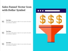 Sales Funnel Vector Icon With Dollar Symbol Ppt PowerPoint Presentation Professional Infographics PDF