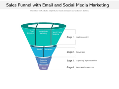 Sales Funnel With Email And Social Media Marketing Ppt PowerPoint Presentation File Designs PDF