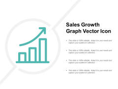 Sales Growth Graph Vector Icon Ppt PowerPoint Presentation Icon Ideas