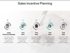 Sales Incentive Planning Ppt PowerPoint Presentation Outline Background Images Cpb