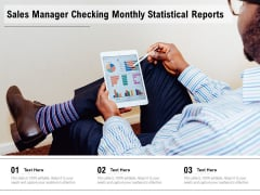 Sales Manager Checking Monthly Statistical Reports Ppt PowerPoint Presentation Gallery Show PDF