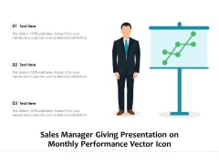 Sales Manager Giving Presentation On Monthly Performance Vector Icon Ppt PowerPoint Presentation Summary Inspiration PDF