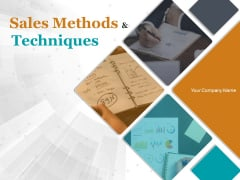 Sales Methods And Techniques Ppt PowerPoint Presentation Complete Deck With Slides