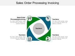 Sales Order Processing Invoicing Ppt PowerPoint Presentation Styles Gallery Cpb Pdf