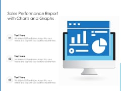 Sales Performance Report With Charts And Graphs Ppt PowerPoint Presentation Icon Master Slide PDF