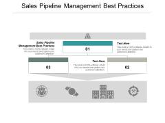 Sales Pipeline Management Best Practices Ppt PowerPoint Presentation Professional Model Cpb