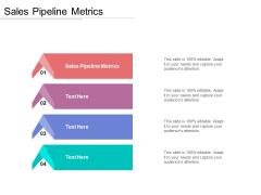 Sales Pipeline Metrics Ppt PowerPoint Presentation Pictures Microsoft Cpb Pdf