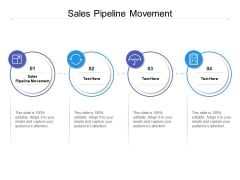 Sales Pipeline Movement Ppt PowerPoint Presentation Gallery Professional Cpb