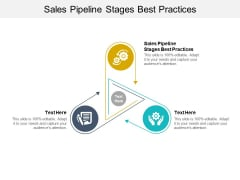 Sales Pipeline Stages Best Practices Ppt PowerPoint Presentation Infographic Template Objects Cpb Pdf