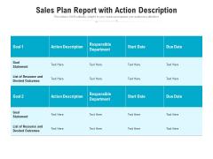 Sales Plan Report With Action Description Ppt PowerPoint Presentation Portfolio Infographic Template PDF