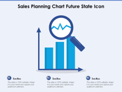 Sales Planning Chart Future State Icon Ppt PowerPoint Presentation Layouts Designs Download PDF