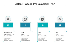 Sales Process Improvement Plan Ppt PowerPoint Presentation Model Mockup Cpb