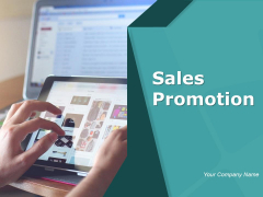 Sales Promotion Ppt PowerPoint Presentation Complete Deck With Slides