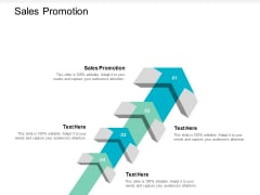 Sales Promotion Ppt PowerPoint Presentation Pictures Example File Cpb