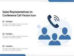 Sales Representatives On Conference Call Vector Icon Ppt PowerPoint Presentation Summary PDF
