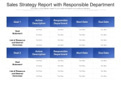 Sales Strategy Report With Responsible Department Ppt PowerPoint Presentation Model Graphic Images PDF