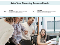 Sales Team Discussing Business Results Ppt PowerPoint Presentation File Tips PDF