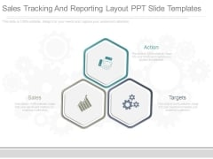 Sales Tracking And Reporting Layout Ppt Slide Templates
