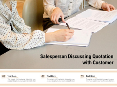 Salesperson Discussing Quotation With Customer Ppt PowerPoint Presentation Gallery Ideas PDF