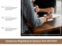 Salesperson Negotiating For Business Deal With Client Ppt PowerPoint Presentation File Graphic Tips PDF