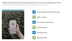 Salient Features Of Product Rendered By Consumer Electronics Firm Topics PDF