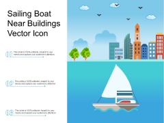 Saling Boat Near Buildings Vector Icon Ppt PowerPoint Presentation File Portfolio PDF