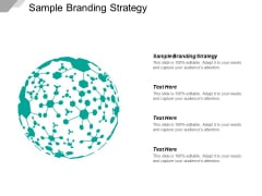 Sample Branding Strategy Ppt PowerPoint Presentation Summary Deck Cpb